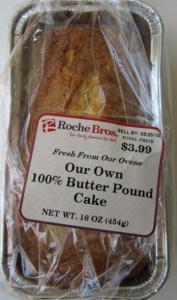 Roche Bros. pound cake