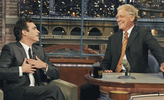"Joaquin Phoenix (left, with David Letterman) toyed with being a drugged-out rapper in the film ""I'm Still Here.'' Then he confessed it was all a ruse."