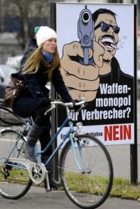 A poster in Zurich last month suggested that criminals would benefit if gun laws were tightened.
