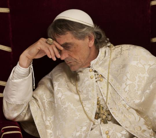 Jeremy Irons plays Rodrigo Borgia, who cheats his way into becoming Pope Alexander VI.