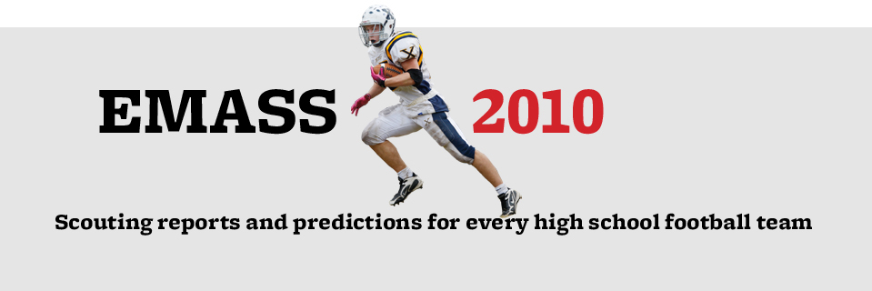 EMass 2010: Scouting reports and predictions for every high school football team